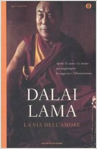 Dalai Lama - La via dell'amore