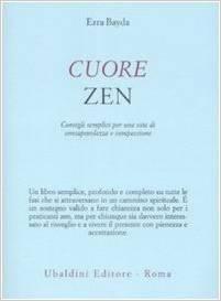 Ezra Bayda - Cuore zen
