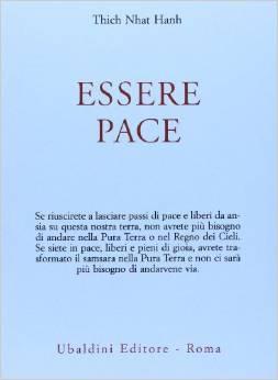 Thich Nhat Hanh, Essere pace