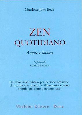 Charlotte Joko Beck, Zen quotidiano
