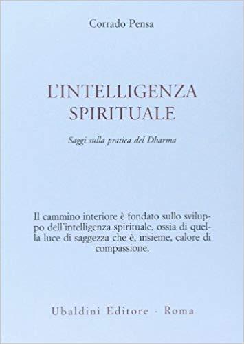Corrado Pensa, L'intelligenza spirituale