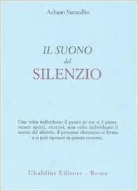 Ajahn Sumedho, Il suono del silenzio