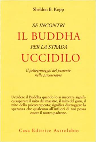 Kopp - Se incontri il Buddha per la strada uccidilo