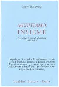Mario Thanavaro, Meditiamo insieme