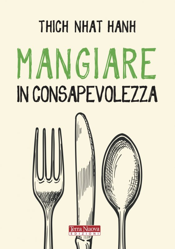 Thich Nhat Hanh - Mangiare in consapevolezza