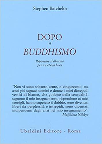 Stephen Batchelor, Dopo il buddhismo
