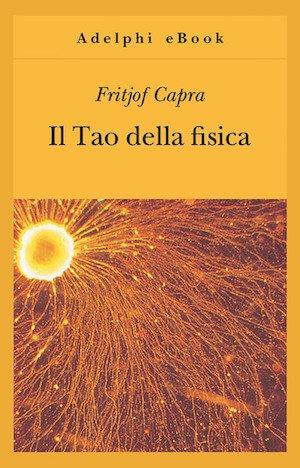Fritjof Capra, Il Tao della fisica