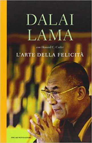 Dalai Lama, L'arte della felicità