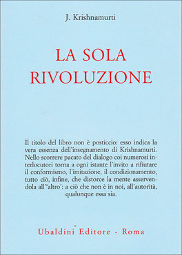 Krishnamurti, La sola rivoluzione